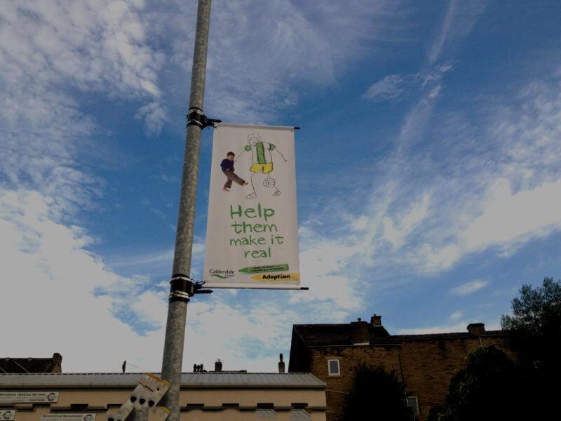 Calderdale Adoption lamppost banner installation